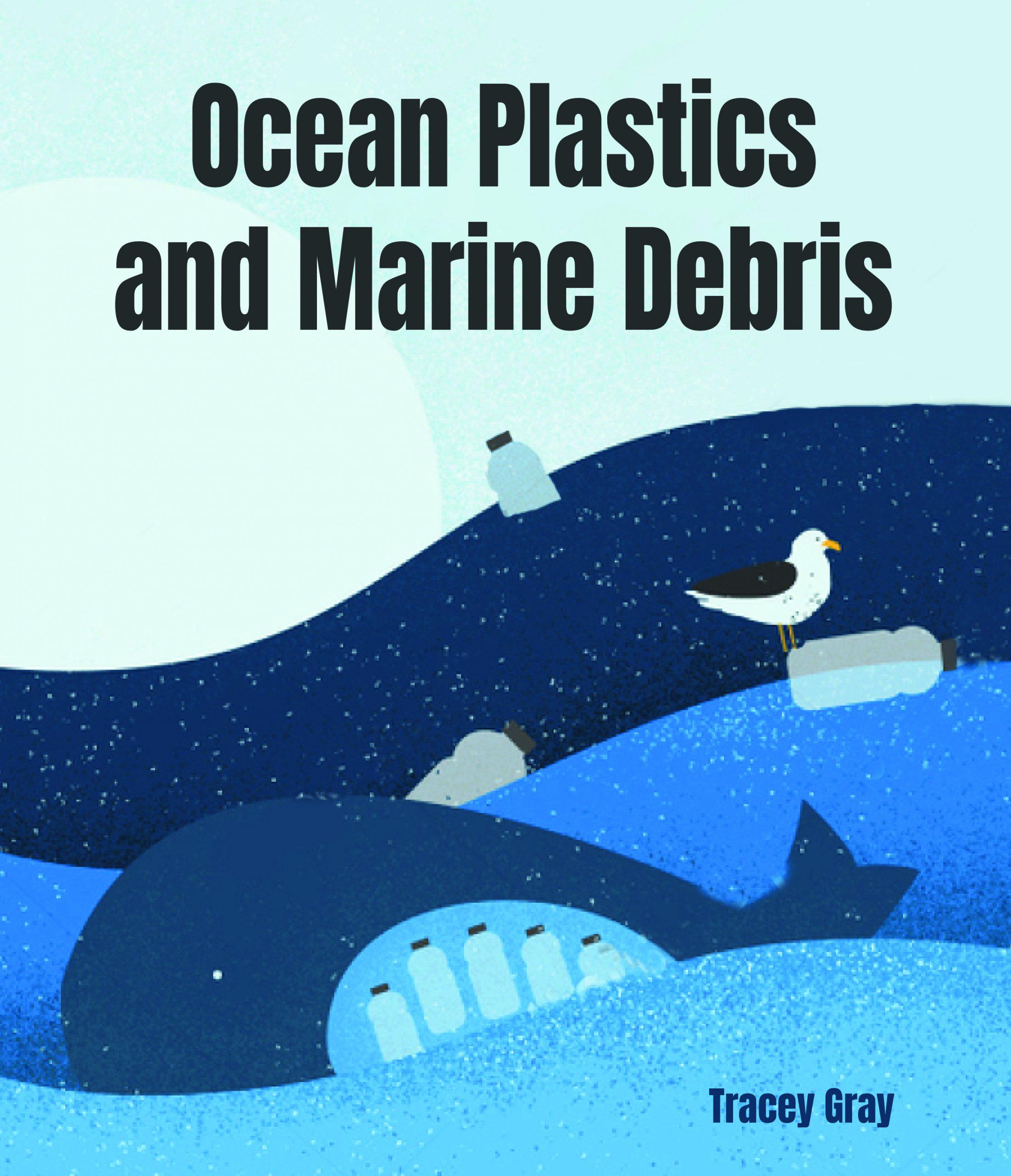 Ocean Plastics and Marine Debris