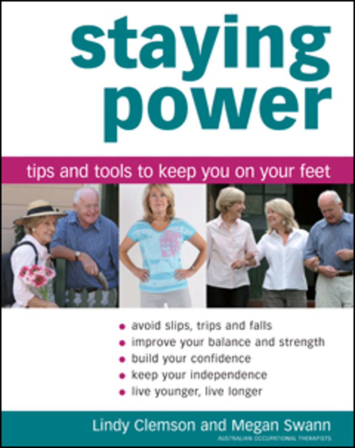 Staying Power: Tips and Tools to keep you on your feet