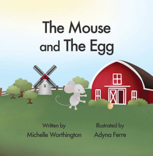The Mouse and The Egg Book 2 The Willing Kids Program