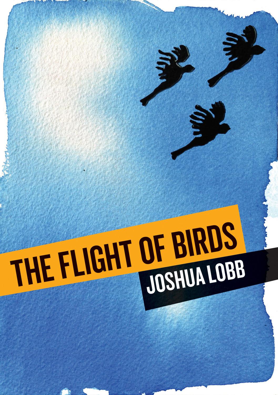 Flight of Birds: A Novel in Twelve Stories