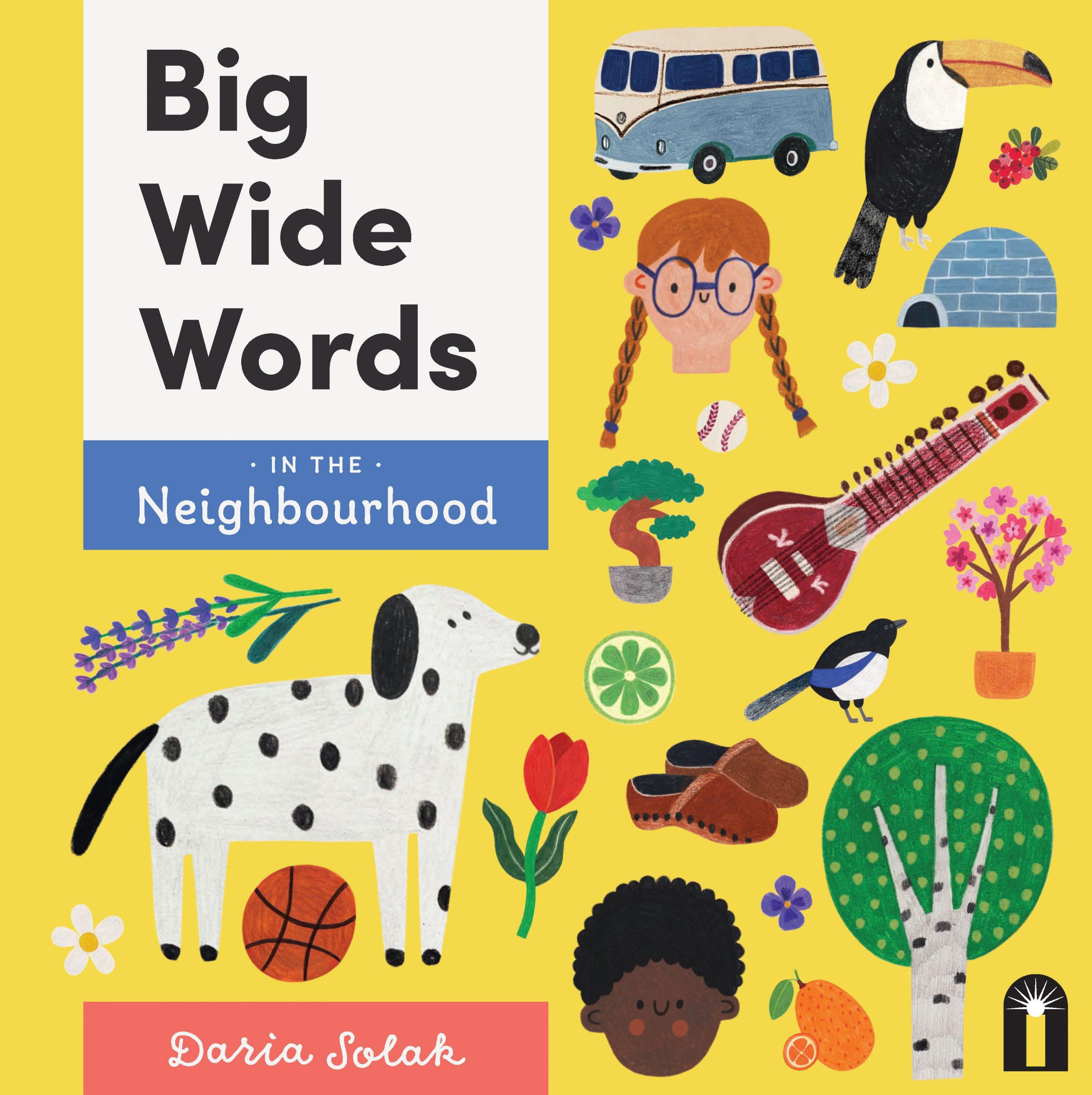 Big Wide Words: In the Neighbourhood