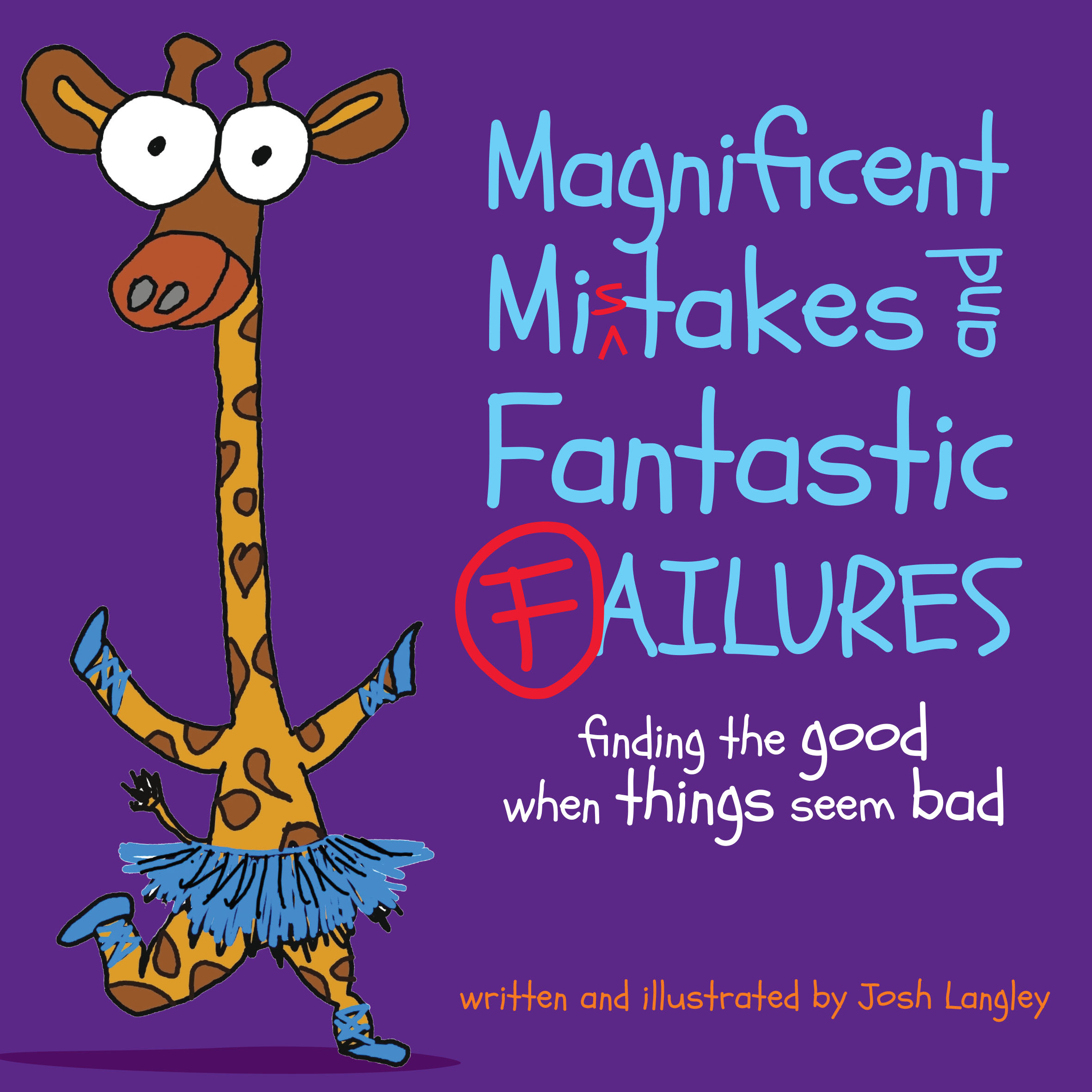 Magnificent Mistakes finding the good when things seem bad