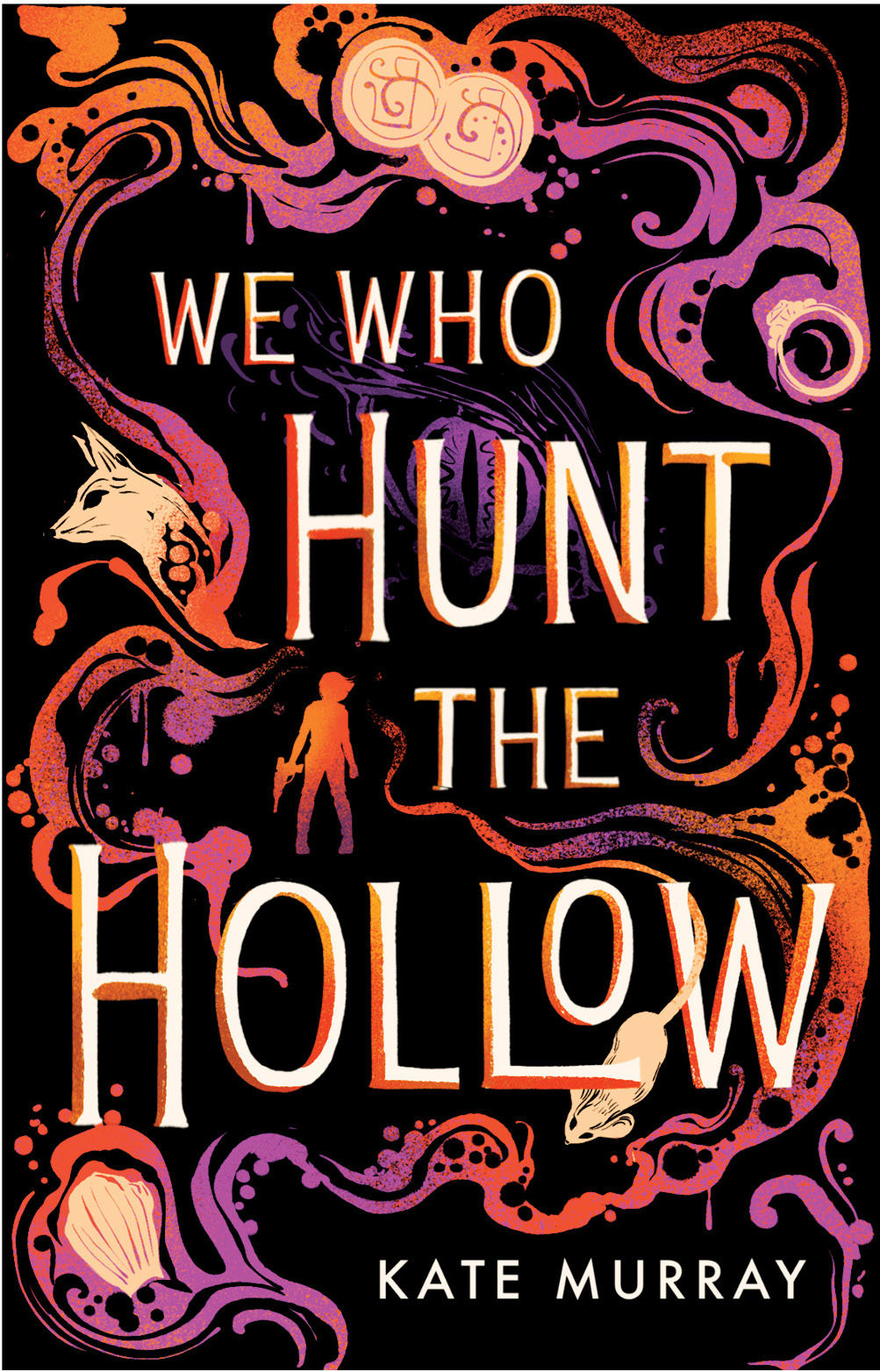 We Who Hunt The Hollow