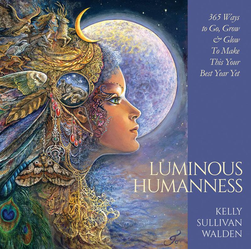 Luminous Humanness