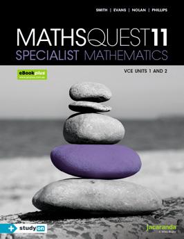 Maths Quest 11 Specialist Mathematics VCE Units 1 and 2