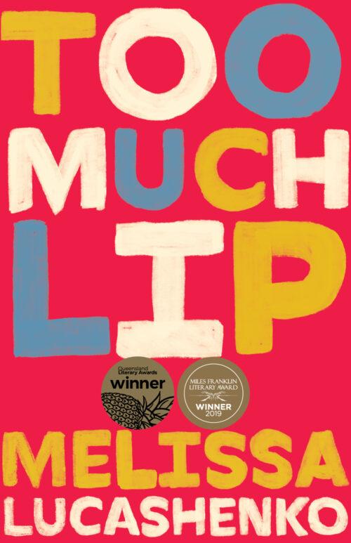 <em>Too Much Lip</em>