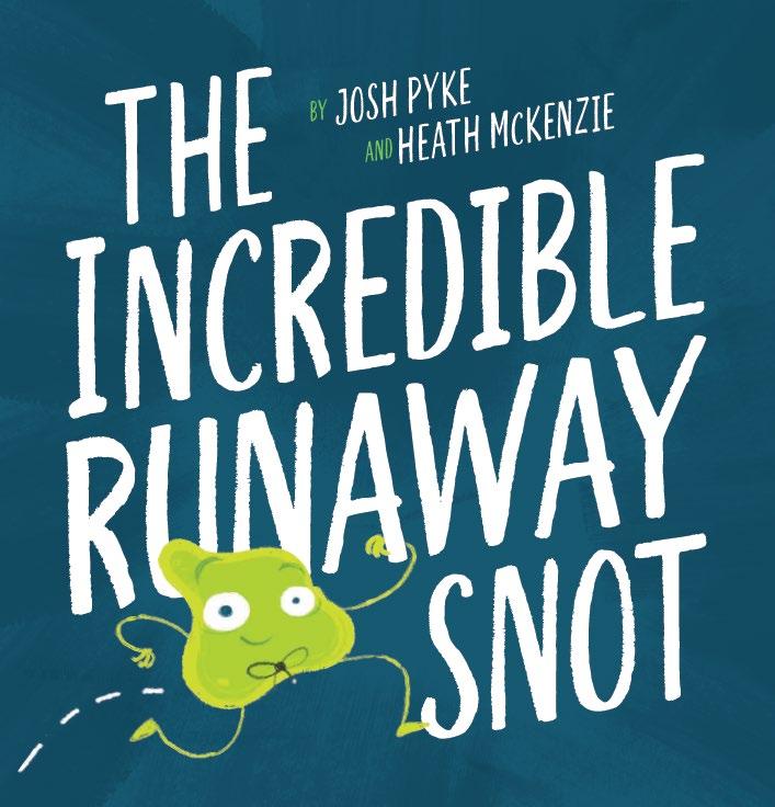 Incredible Runaway Snot