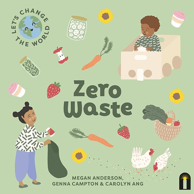 Let's Change the World: Zero Waste
