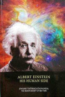 Albert Einstein – His Human Side