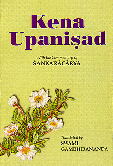 Kena Upanishad: With the Commentary of Shankaracharya