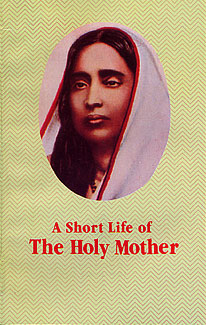 A Short Life of Holy Mother