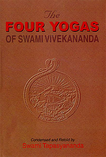 Four Yogas of Vivekananda: Condensed