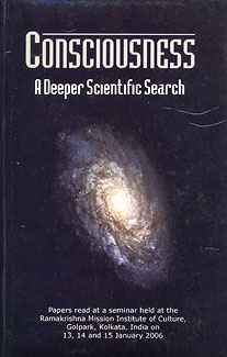 Consciousness: A Deeper Scientific Search