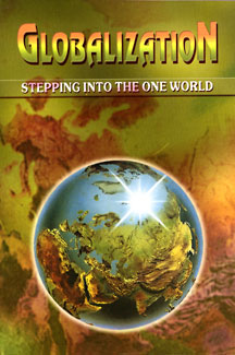 Globalization: Stepping into the One World