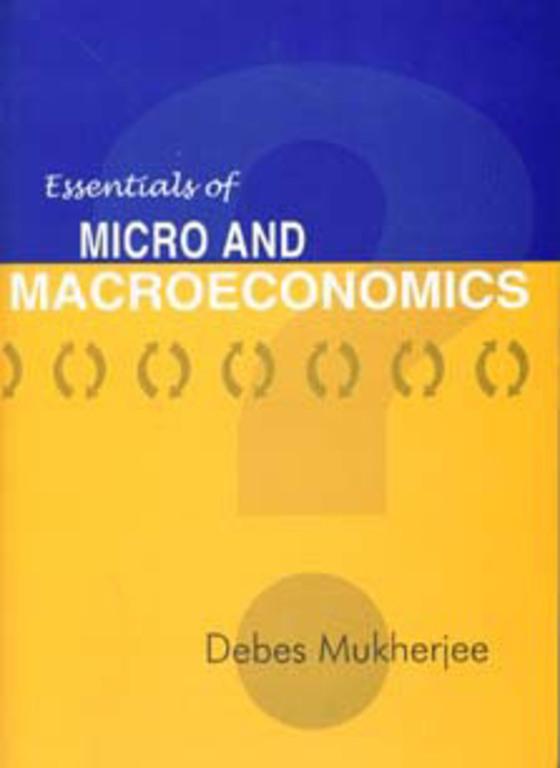ESSENTIALS OF MICRO AND MACROECONOMICS
