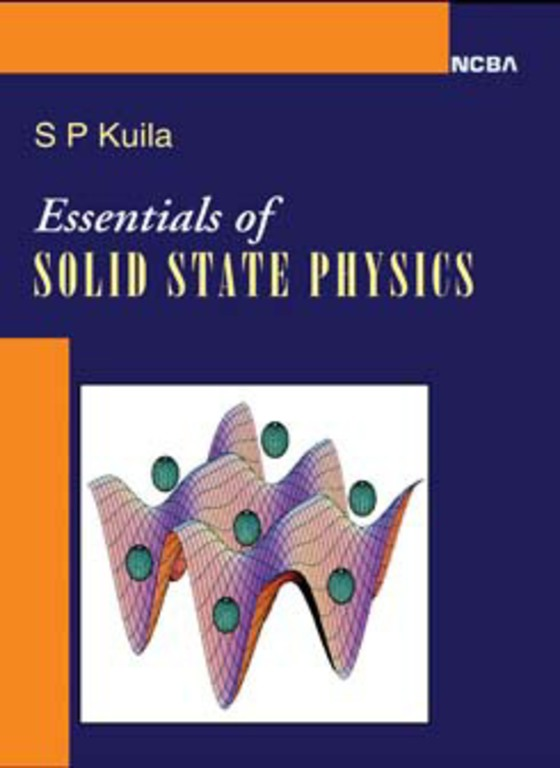 ESSENTIALS OF SOLID STATE PHYSICS