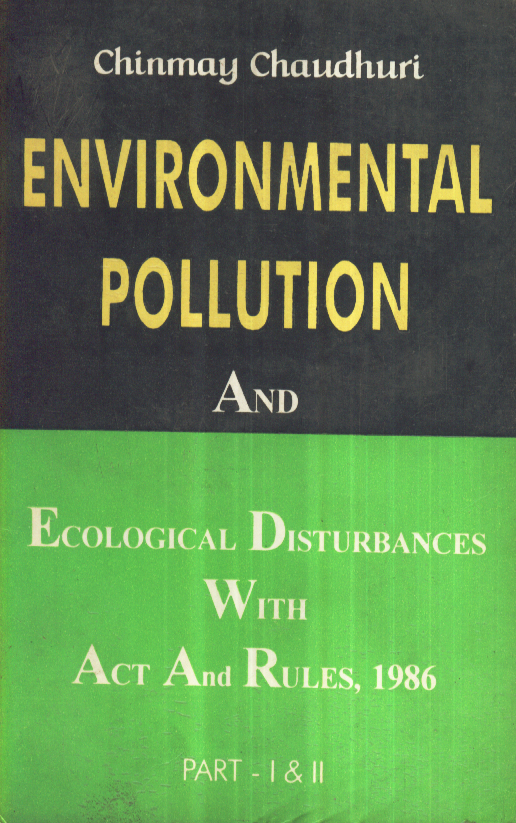 Enviornmental Pollution And Ecological Disturbances
