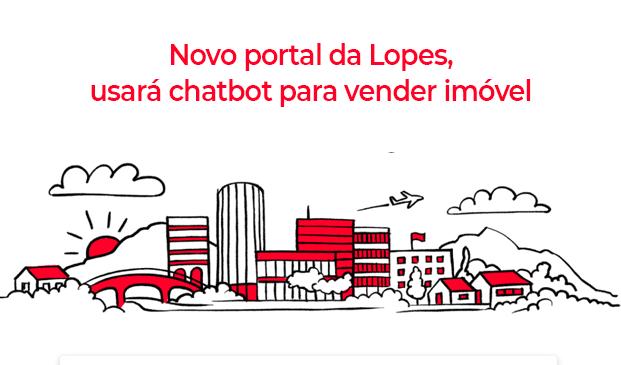 No novo portal da Lopes, 80% dos contatos passam por canais de atendimento conectados ao bot da Botmaker