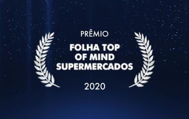 Prêmio Folha Top of Mind Supermercados.