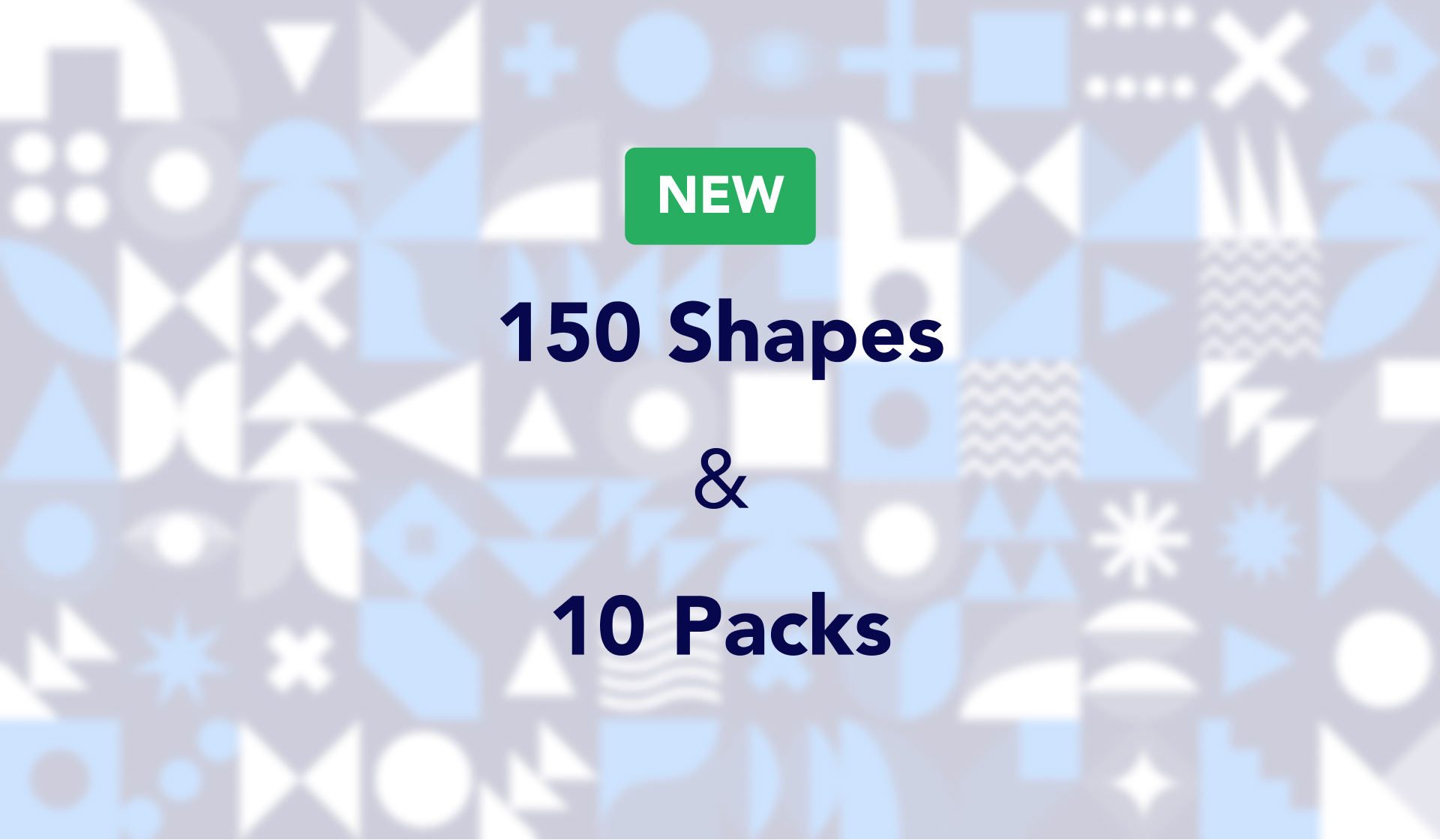 150+ new shapes