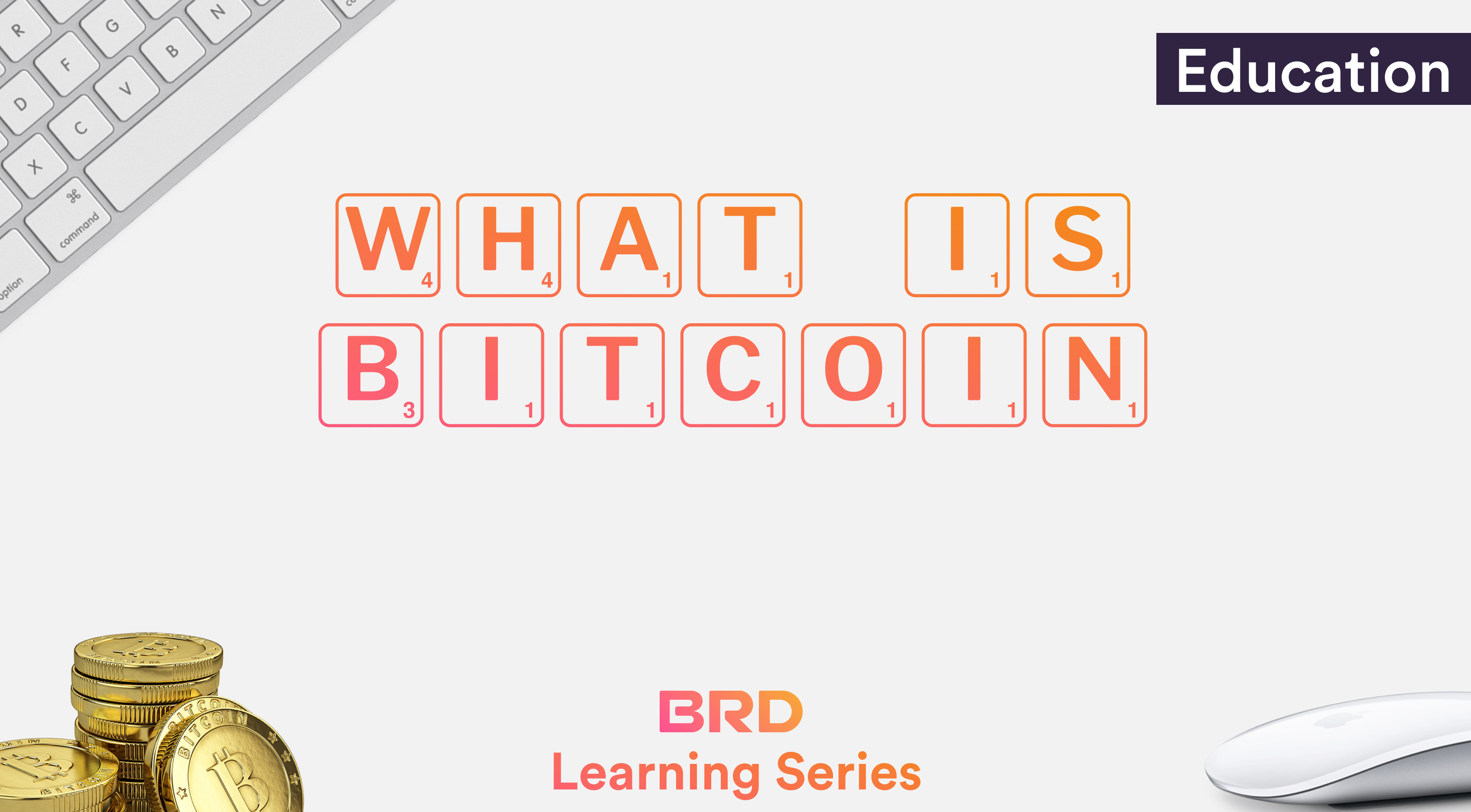how to explain what bitcoin is