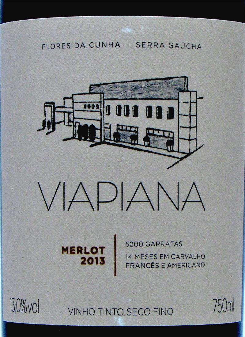 Vinho Tinto Seco Fino MERLOT VIAPIANA 2013