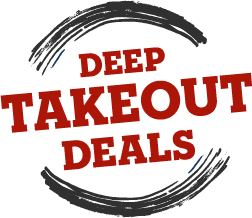 Deep Takeout Deals