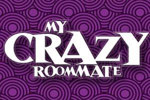 My Crazy Roommate