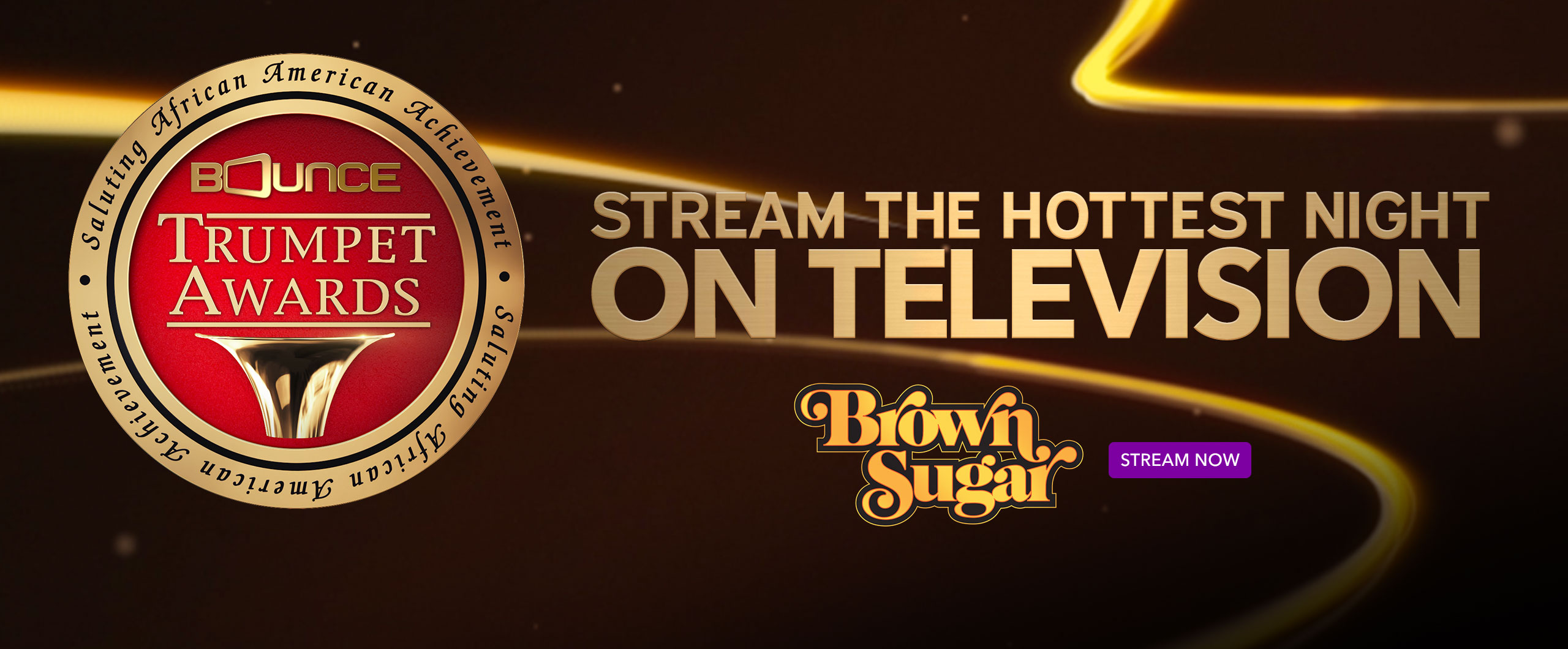 Brown Sugar: Trumpet Awards Stream Now