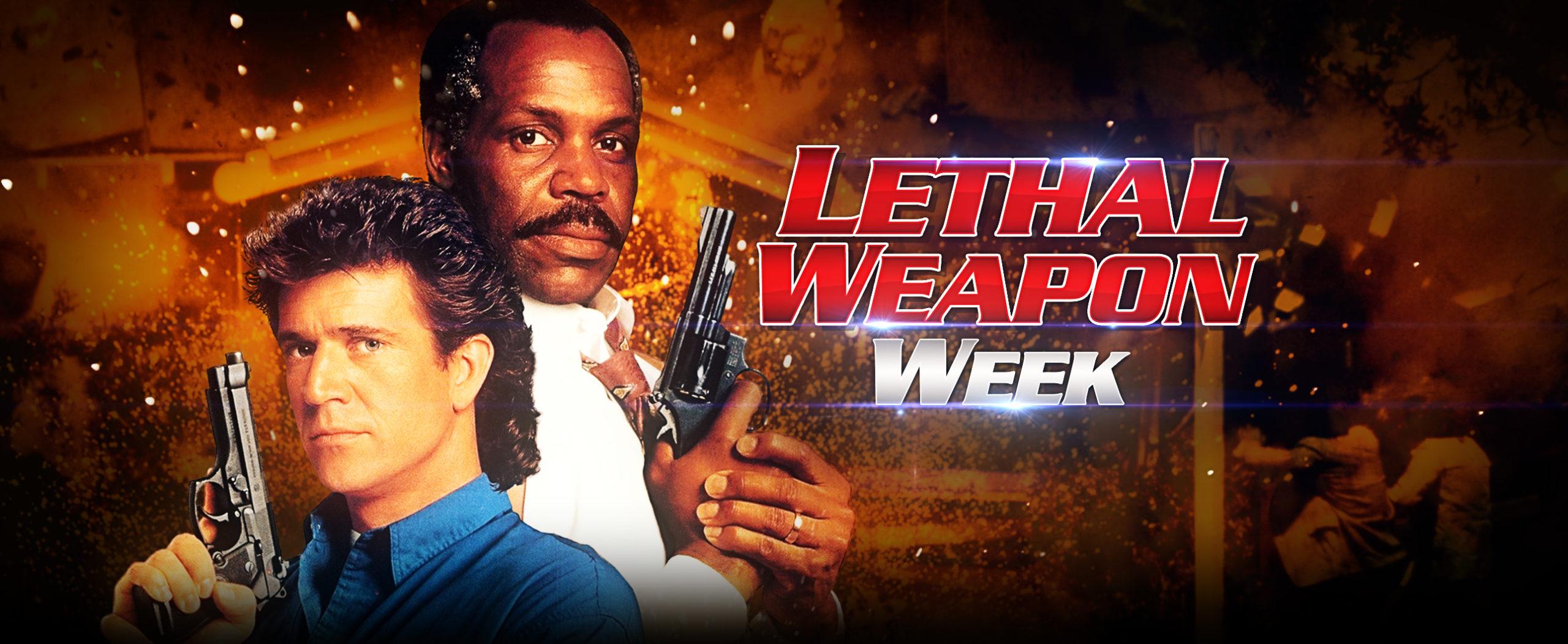 Lethal Weapon Week