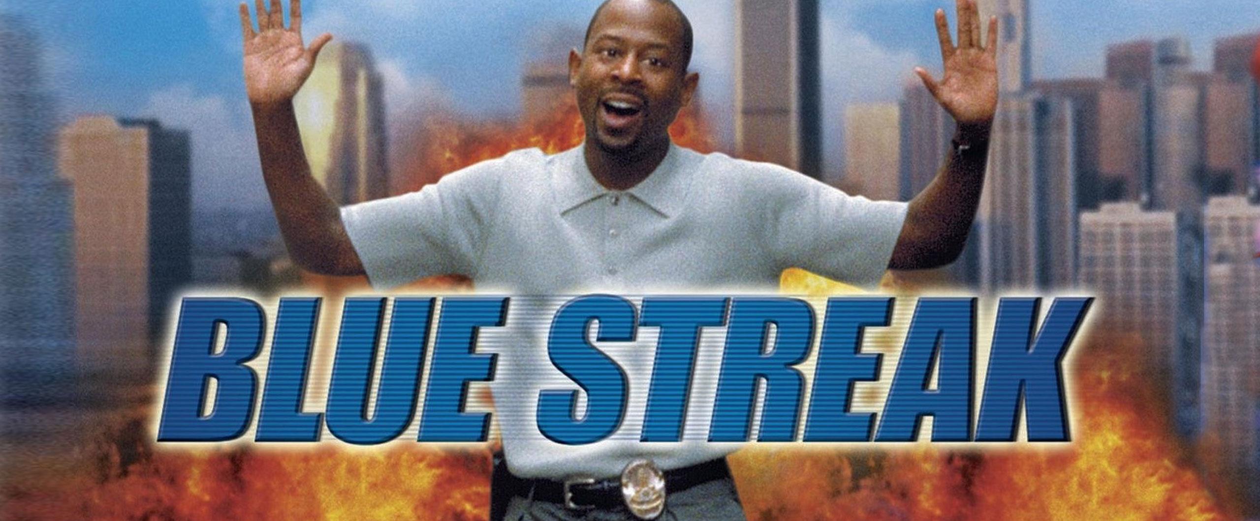 Blue Streak- Wednesday