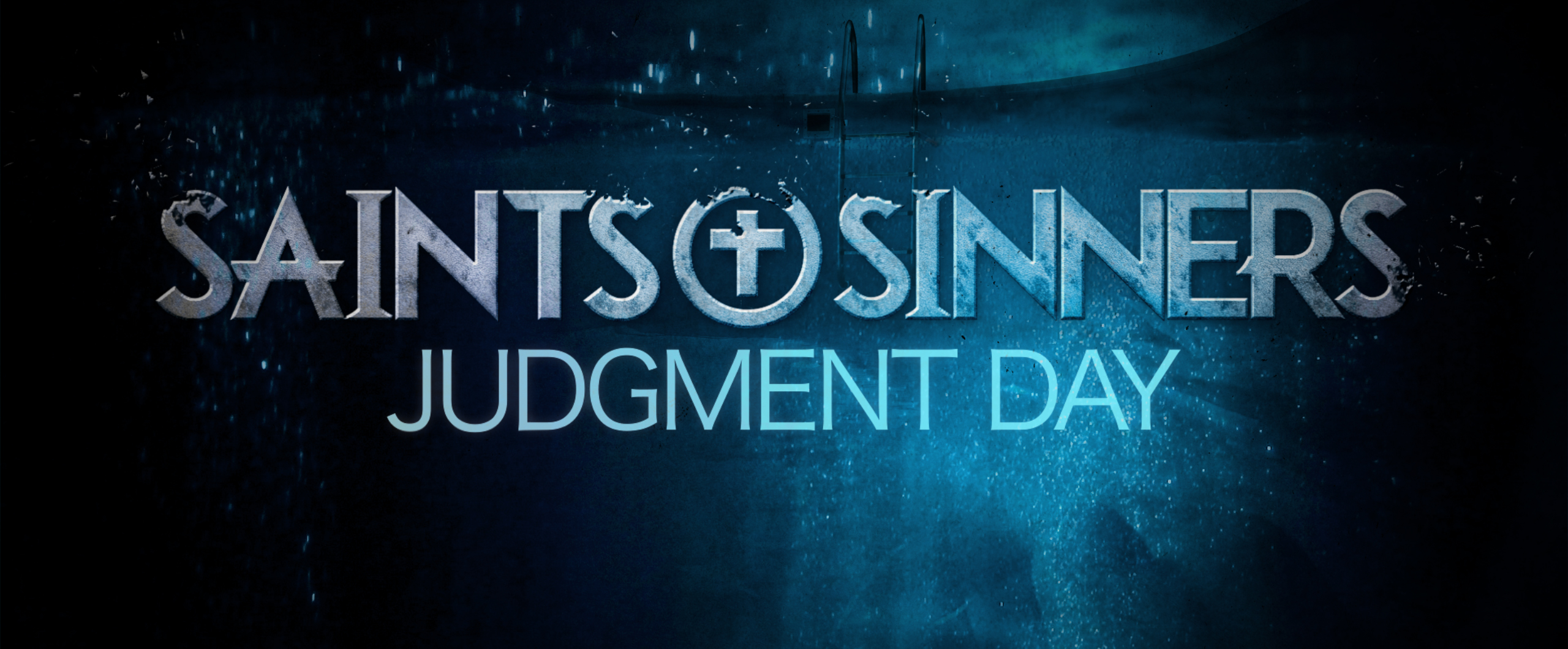 Saints and Sinner: Judgment Day Movie