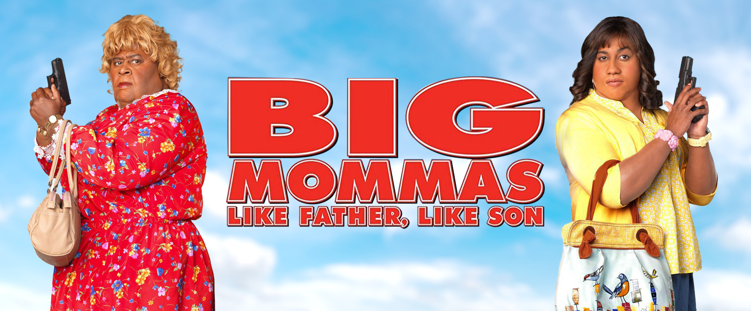 Big Mommmas: Like Father Like Son- Sunday