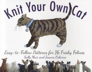 Knit Your Own Cat by Sally Muir & Joanna Osborne