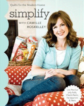 Simplify Quilt Patterns by Camille Roskelley