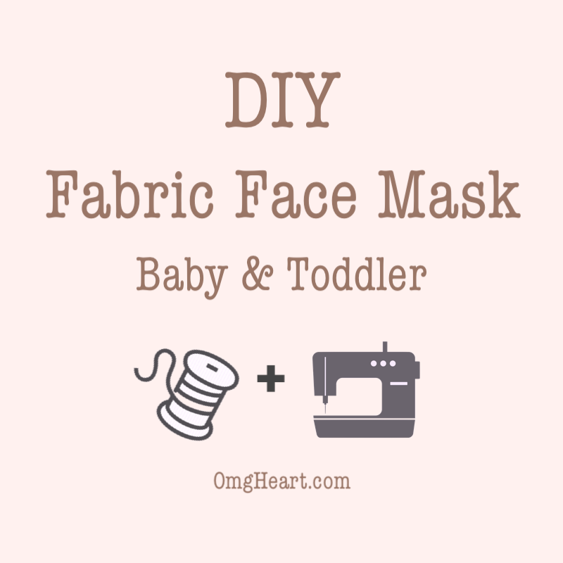DIY: Face Mask #2 Baby and Toddler