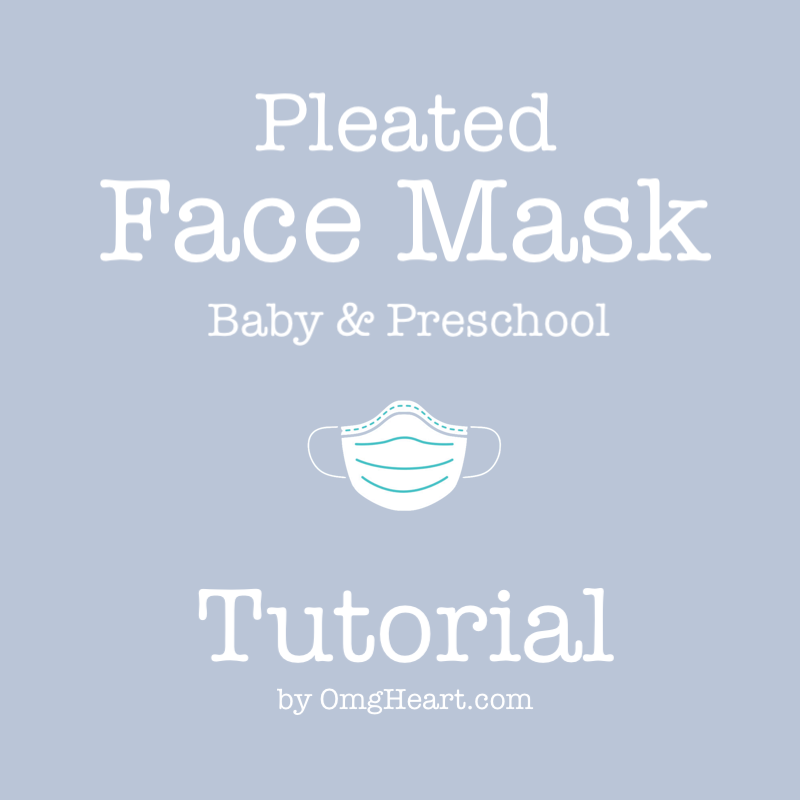 DIY: Face Mask #6 Pleated Mask for Baby & Preschool