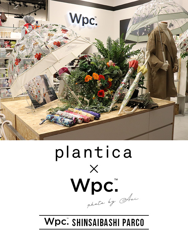 Wpc心斎橋PARCOにて【plantica 21spring/summer collection】開催