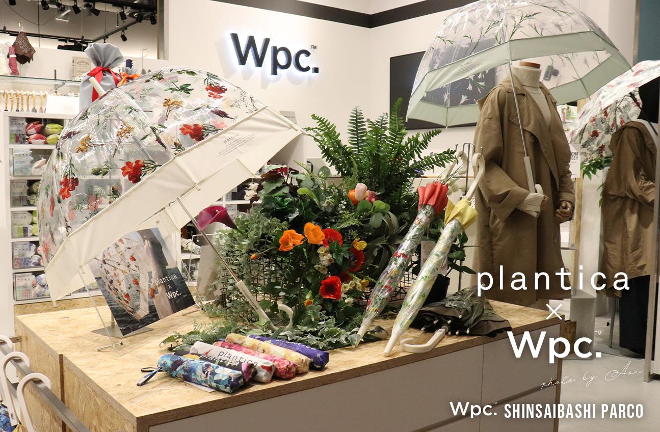 plantica×Wpc 心斎橋パルコ
