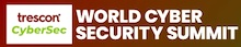 World Cyber Security Summit Opens the Door for Africa's Roadmap to Boost its Prospects for Cyber Solutions