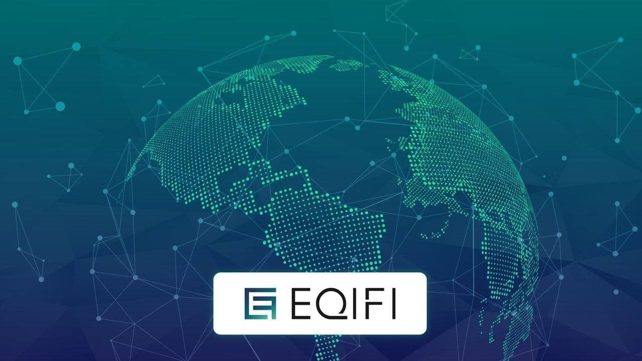 EQIFI Launches Suite of the Decentralized Financial Products Powered by a Global, Licenced Bank