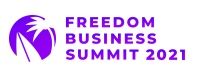 Freedom Business Summit 2021 Online Will Bring Together 2000+ Worldwide Freedom Business Entrepreneurs