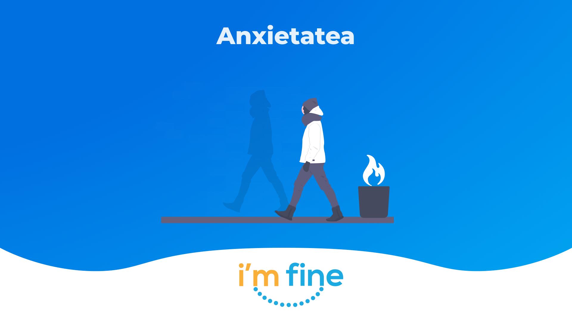 Ce este anxietatea și cum o tratăm?