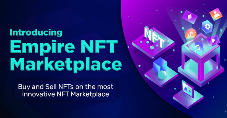 Empire Token launches Empire NFT Marketplace, More Promising Use Cases on the Roadmap