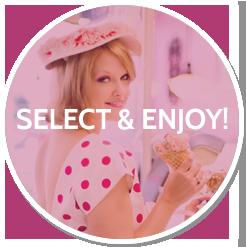 Select & Enjoy!