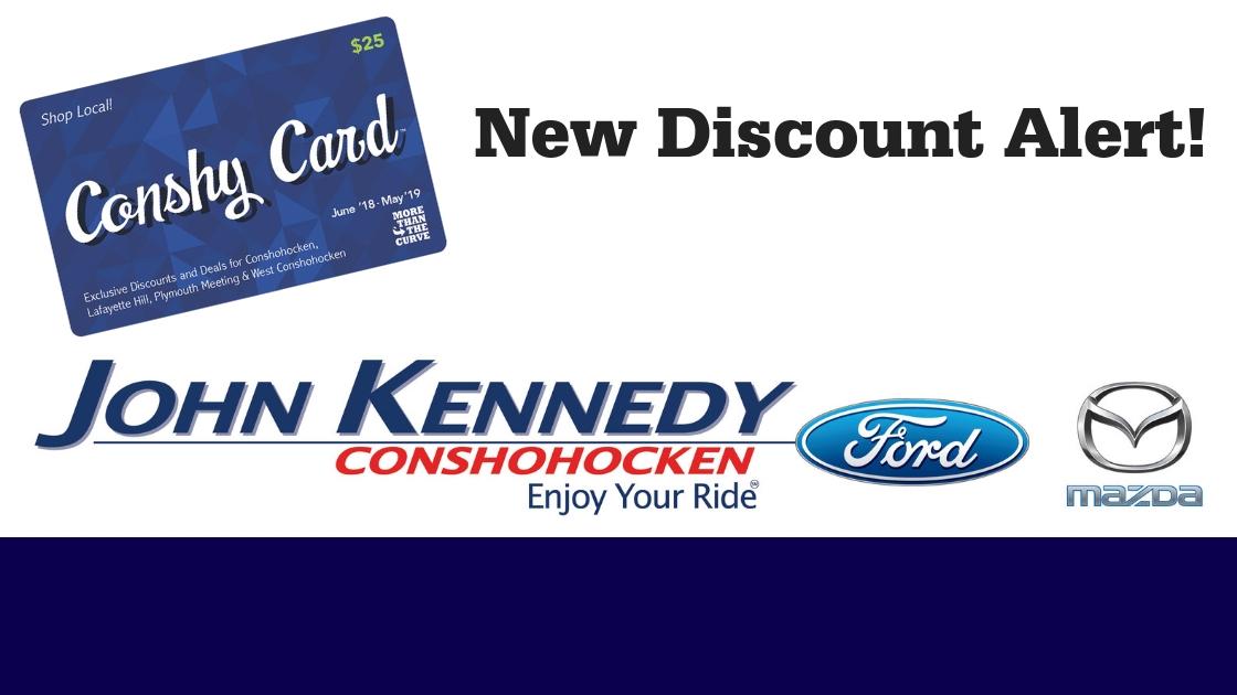 John Kennedy Ford >> New Conshy Card Deal Alert John Kennedy Ford And Mazda