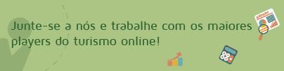 Junte-se a nós e trabalhe com os maiores players do turismo online!