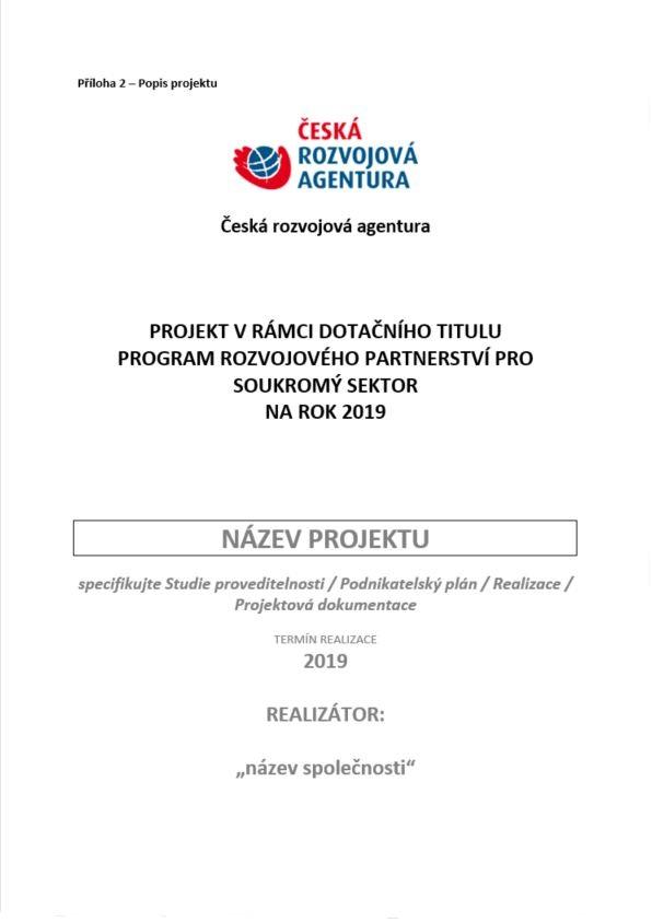 Popis projektu pro Program rozvojového partnerství pro soukromý sektor (MZV)