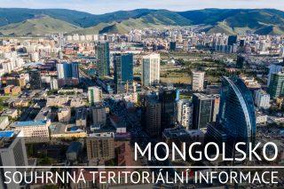 Mongolsko: Souhrnná teritoriální informace