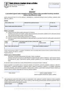 Žádost o provedení typové nebo inspekční kontroly střeliva nebo provedení kontroly označení (TK) – Český úřad pro zkoušení zbraní a střeliva (ČÚZZS)